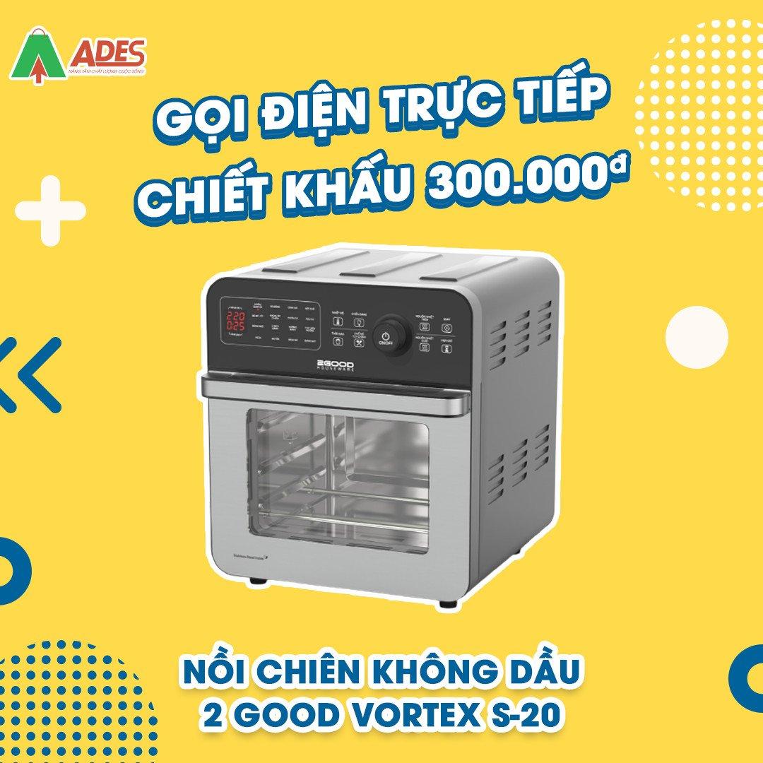 Noi Chien Khong Dau 2Good Vortex S-20 khuyen mai